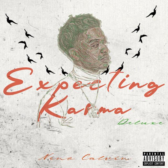 Neno Calvin – Expecting Karma Deluxe