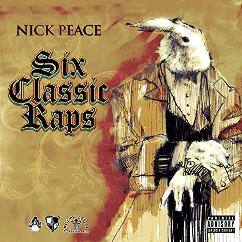 Nick Peace - Six Classic Raps EP