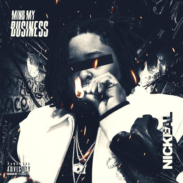 Nickeal – Mind My Business