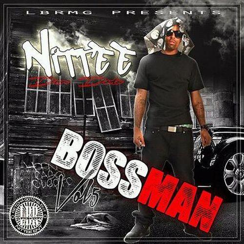 Nittee - Bossman, Vol. 5