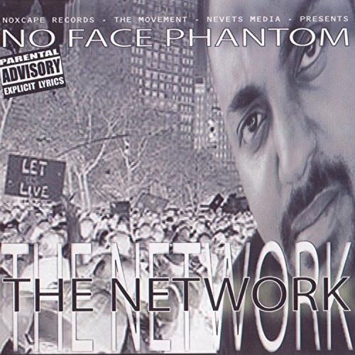 No Face Phantom – The Network