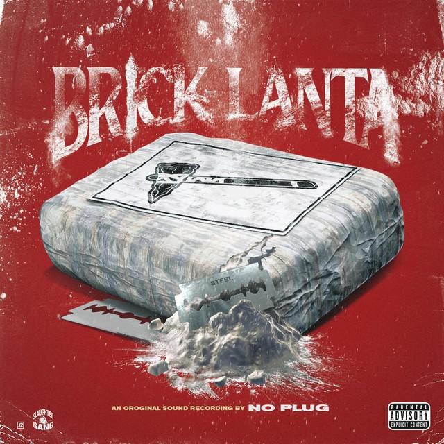 No Plug – Brick-Lanta