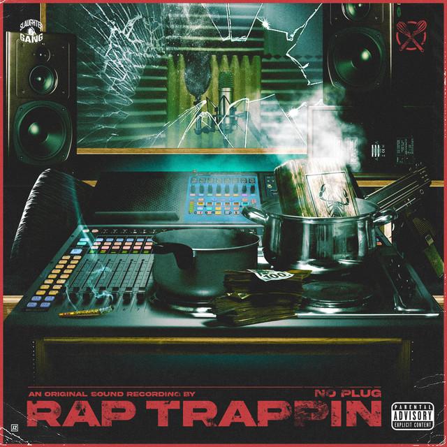 No Plug – Rap Trapping