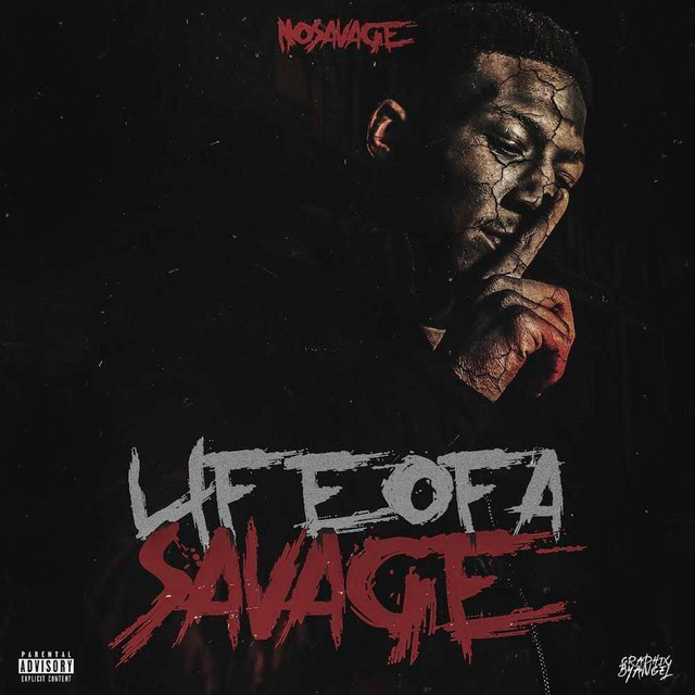 No Savage – Life Of A Savage