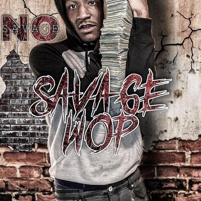 No Savage – SavageWop
