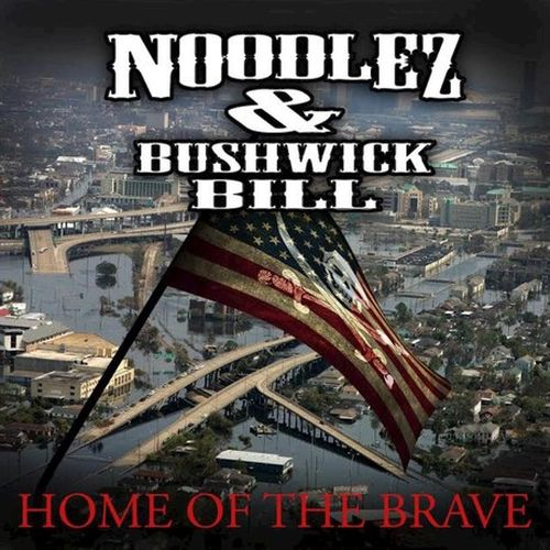 Noodlez & Bushwick Bill – Home Of The Brave