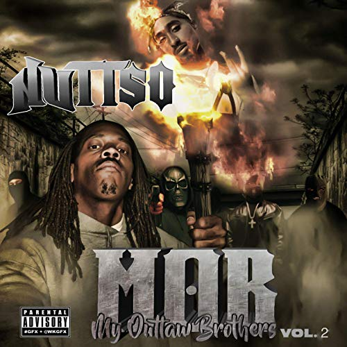 Nuttso – My Outlaw Brothers, Vol. 2