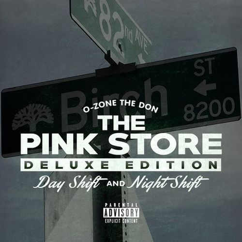 O-Zone The Don – The Pink Store Deluxe Edition: Day Shift & Night Shift