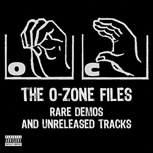 O.C. – The O-Zone Files: Rare Demos And Unreleased Tracks