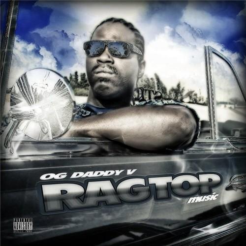 OG Daddy V - Ragtop Music