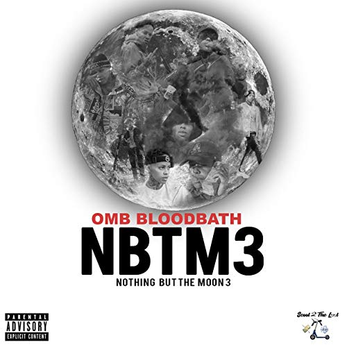 OMB Bloodbath – Nothing But The Moon 3