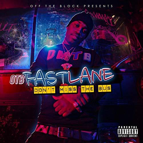 OTB Fastlane – Don't Miss The Bus