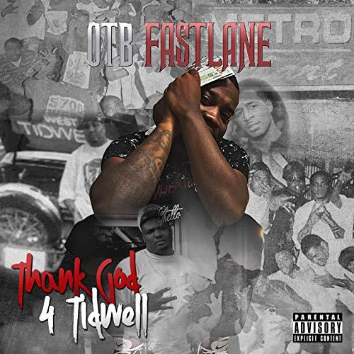 OTB Fastlane – Thank God 4 Tidwell