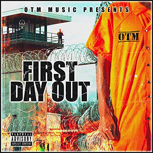 OTM Frenchyy – First Day Out