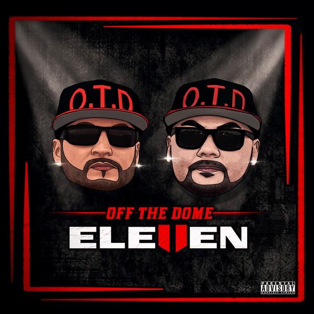 Off The Dome – Eleven