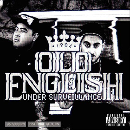 Old English – Under Surveillance