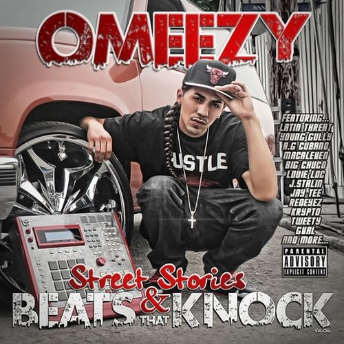 Omeezy - Street Stories & Beats That Knock, Vol. 1