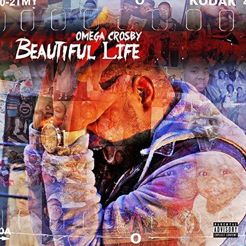 Omega Crosby – Beautiful Life