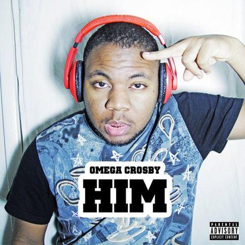 Omega Crosby - Him