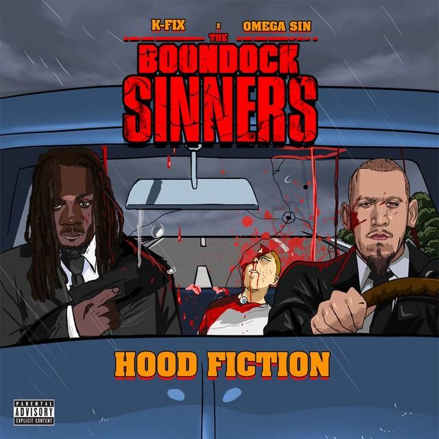 Omega Sin & K Fix – The Boondock Sinners Hood Fiction