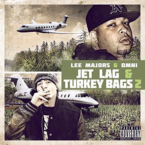 Omni Alien & Lee Majors – Jet Lag And Turkey Bags 2