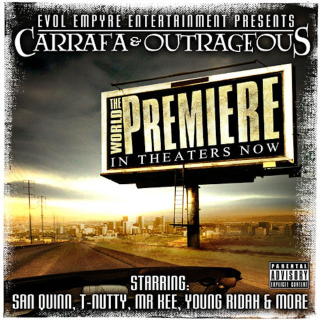 Outrageous & Carrafa – The World Premiere
