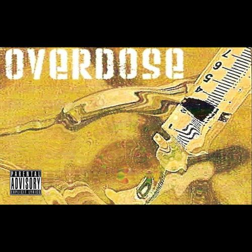 Overdose - Humboldt County's Most Wanted