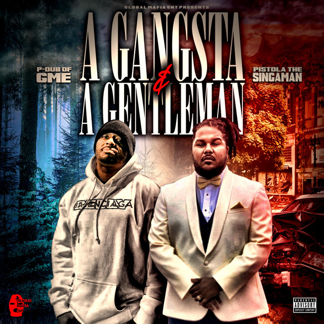 P-Dub of GME – A Gangsta & A Gentleman