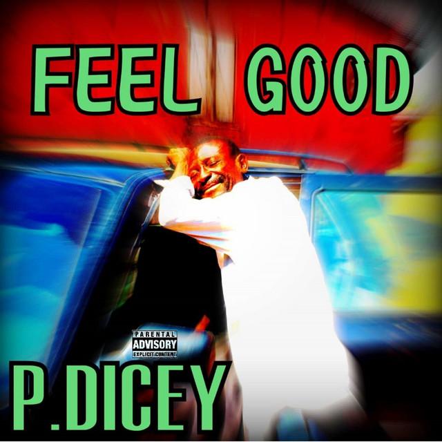 P.Dicey – Feel Good
