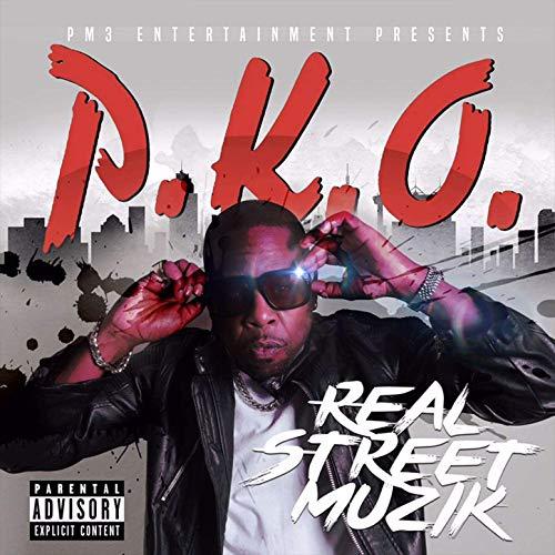 P.K.O. – Real Street Muzik