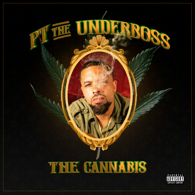 PT The UnderBoss, Devin The Dude & Coughee Brothaz – The Cannabis