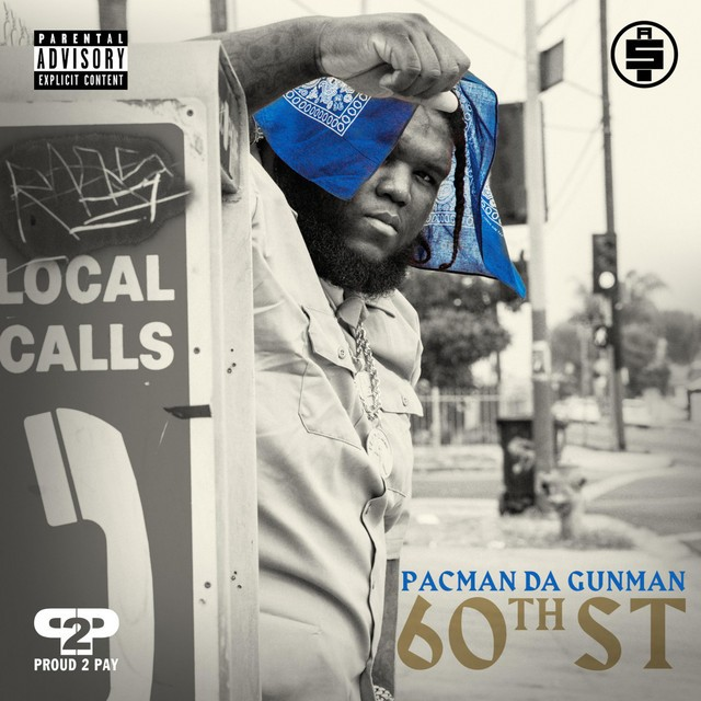 Pacman Da Gunman – 60th St