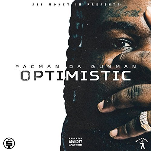 Pacman Da Gunman – Optimistic