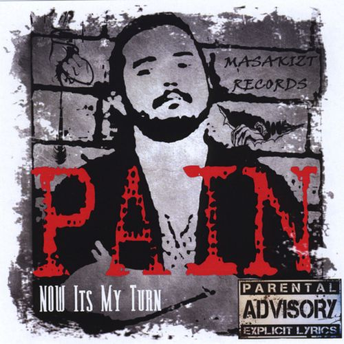 Pain - Now Its My Turn