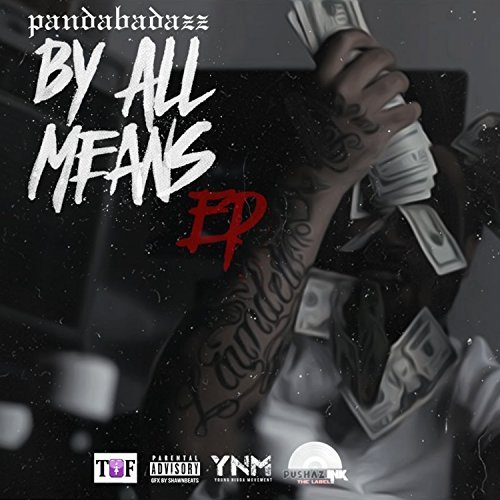 Panda Badazz - By All Means