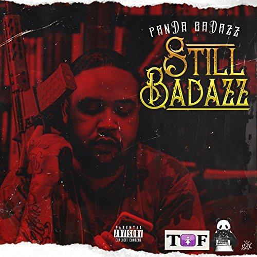 Panda Badazz - Still Badazz