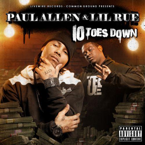 Paul Allen & Lil Rue – Ten Toes Down