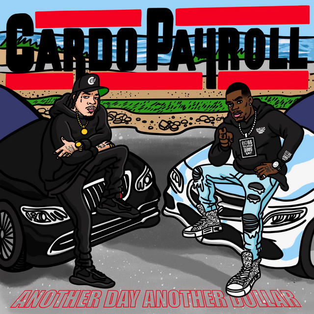 Payroll Giovanni & Cardo – Another Day Another Dollar