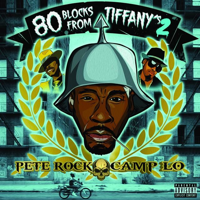 Pete Rock & Camp Lo – 80 Blocks From Tiffany's II