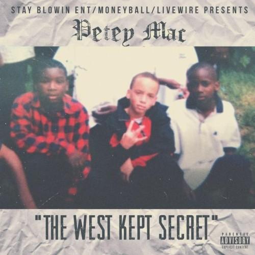 Petey Mac - The West Kept Secret