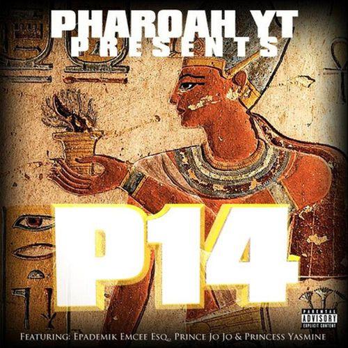 Pharoah Yt - P14