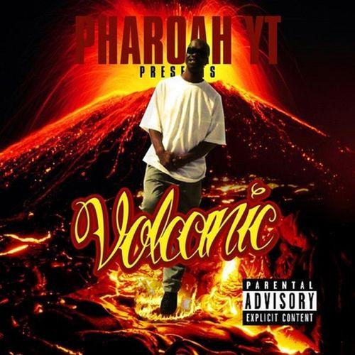 Pharoah Yt – Volcanic