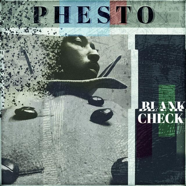 Phesto – Blank Check