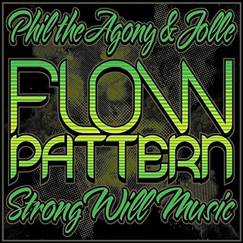 Phil Da Agony & Jolle - Flow Pattern