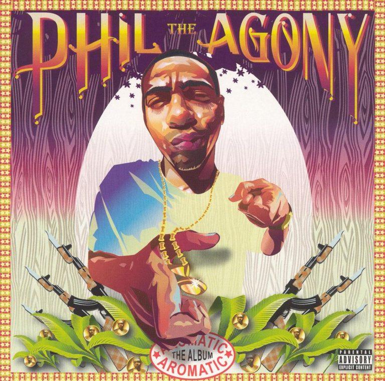 Phil The Agony – The Aromatic Album