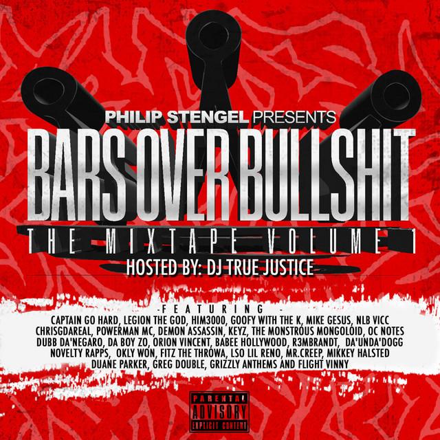 Philip Stengel Presents – Bars Over Bullshit