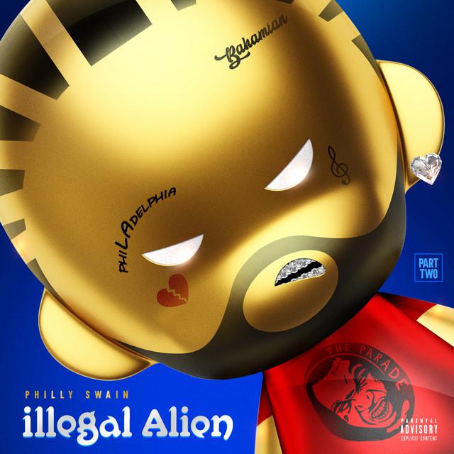 Philly Swain – Illegal Alien, Pt. 2
