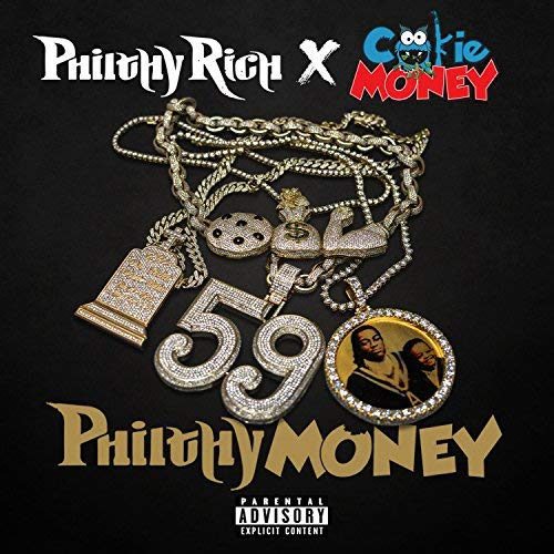 Philthy Rich & Cookie Money – Philthy Money – EP