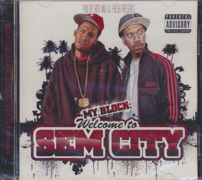 Philthy Rich & DJ Fresh – My Block: Welcome To Sem City