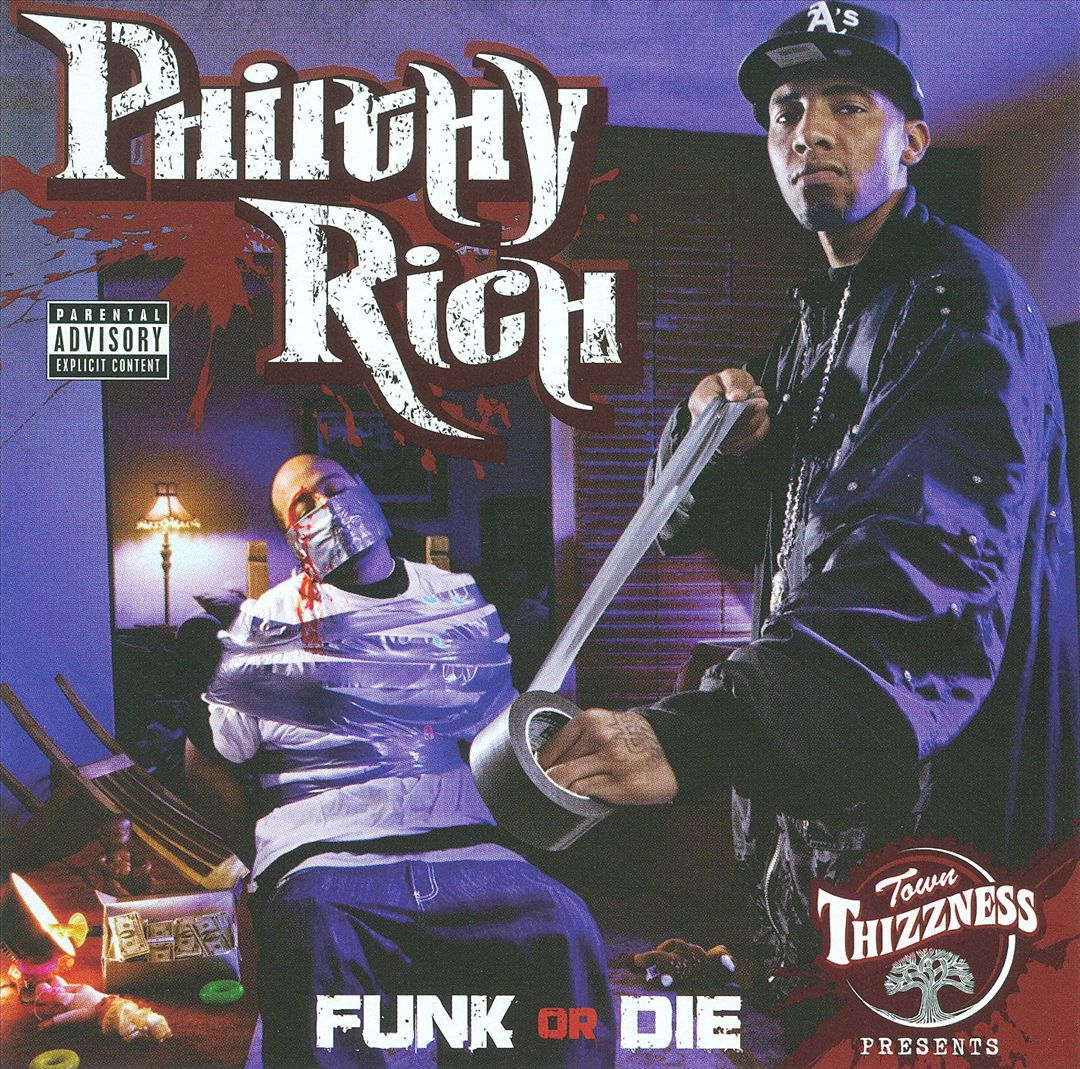 Philthy Rich - Funk Or Die (Front)